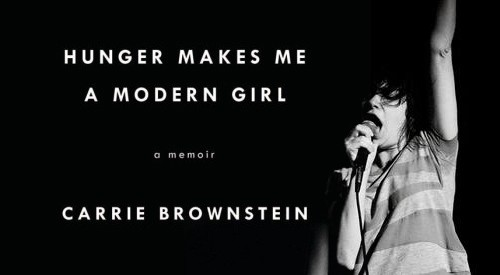 carrie brownstein hunger makes me a modern girl book cover